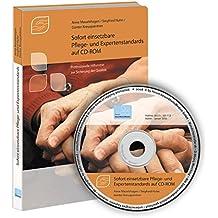 Sofort einsetzbare Pflege- und Expertenstandards auf CD-ROM, 1 CD-ROM Professionelle Hilfsmittel zur Sicherung der Qualität