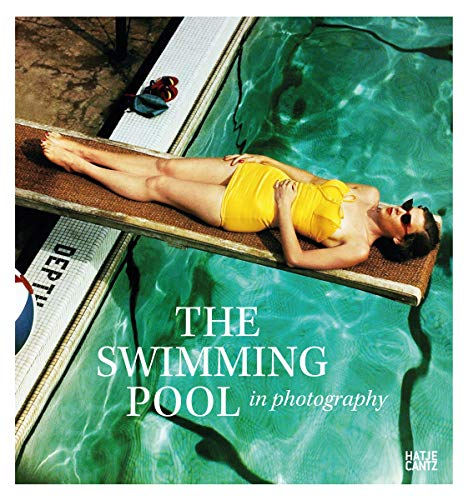 The Swimming Pool in Photography -