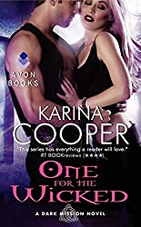 One for the Wicked: A Dark Mission Novel by Karina Cooper (2013-04-30)