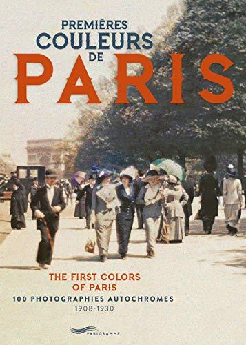 Premières couleurs de Paris par Francoise Ravelle
