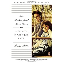 The Mockingbird Next Door: Life with Harper Lee by Marja Mills (2015-05-05)