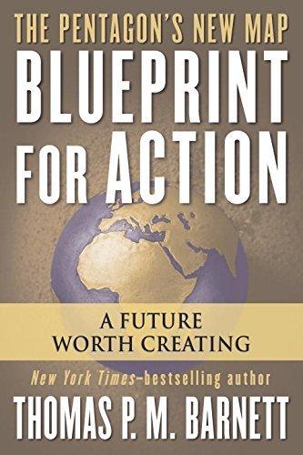 Preisvergleich Produktbild Blueprint for Action: A Future Worth Creating by Thomas P.M. Barnett (2006-10-03)
