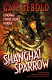 Front cover for the book Shanghai Sparrow by Gaie Sebold