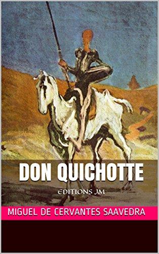 Don Quichotte (intgral 4 livres): EDITIONS JM