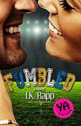 Fumbled - YA Edition (The Girls of Beachmont Book 1)