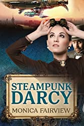 Steampunk Darcy: A Pride and Prejudice Novel Set in the Future (English Edition)