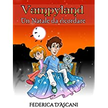 Vampyland: Un Natale da ricordare (Italian Edition)