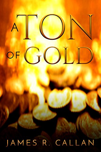 a-ton-of-gold-crystal-moore-suspense-book-1