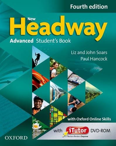 New Headway: Advanced  C1: Student's Book with iTutor and Oxford Online Skills: The world's most trusted English course