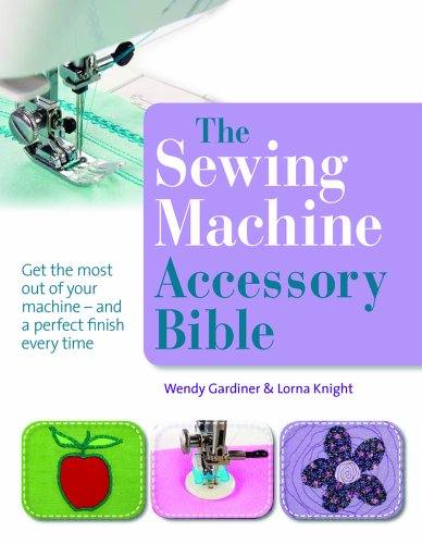the-sewing-machine-accessory-bible