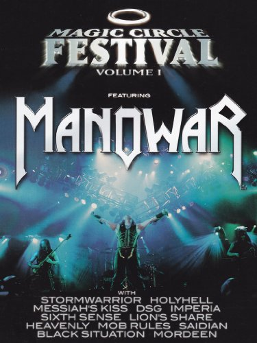 Manowar - Magic Circle Festival Volume 01