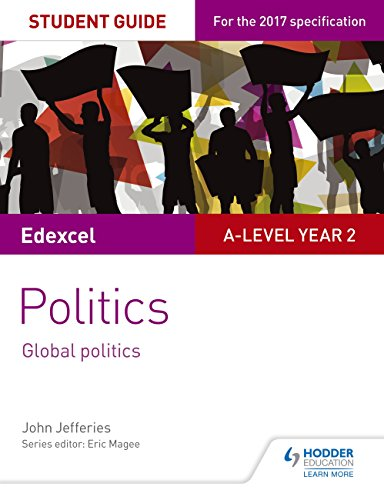 Edexcel A-level Politics Student Guide 5: Global Politics (Edexcel a Level) (English Edition) por John Jefferies