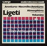 Ligeti: Aventures / Nouvelles Aventures / Atmospheres / Volumina (Studio Reihe Neuer Musik) [Vinyl LP] [Schallplatte]