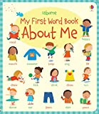 My First Word Book About Me (My First Word Books) (Very First Words)