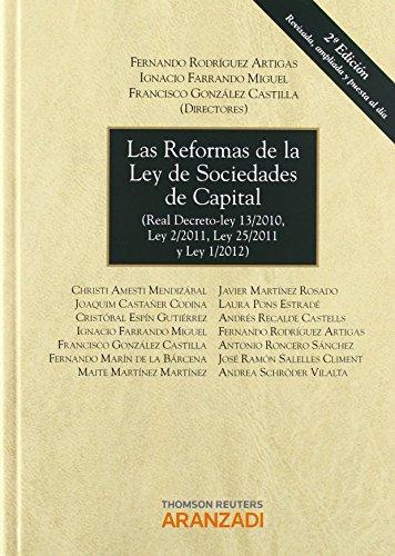Las reformas de la Ley de Sociedades de Capital - (Real Decreto-ley 13/2010, Ley 2/2011, Ley 25/2011, y Ley 1/2012) (Gran Tratado) de Ignacio Farrando Miguel (5 dic 2012) Tapa dura