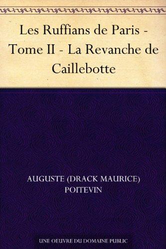 Couverture du livre Les Ruffians de Paris - Tome II - La Revanche de Caillebotte