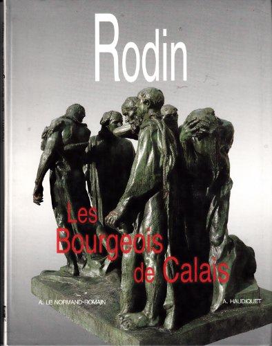 Rodin, les Bourgeois de Calais par A. Romain