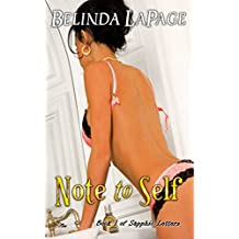 Note To Self: A Steamy Tale Of Lesbian Discovery (Sapphic Letters Book 1)