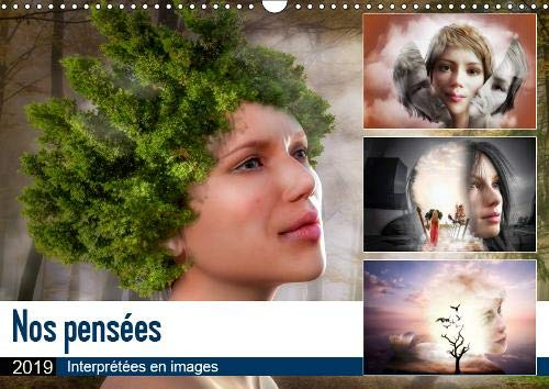 Nos pensees interpretees en images 2019: Representation par l'image de nos sentiments
