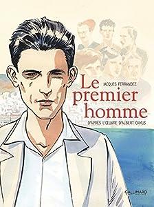 vignette de 'Le Premier homme (Jacques FERRANDEZ)'