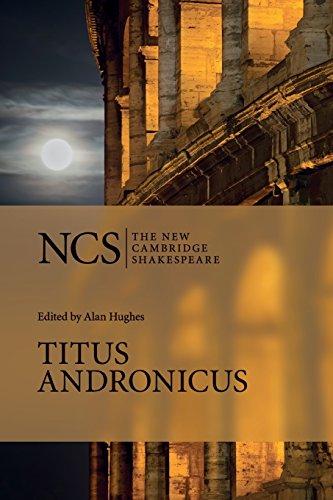Titus Andronicus (The New Cambridge Shakespeare) por William Shakespeare