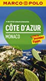 MARCO POLO Reiseführer Cote d´Azur, Monaco - Peter Bausch