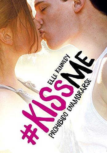 Libro parecido a Culpa mía: Prohibido enamorarse (#KissMe 1) de Elle Kennedy