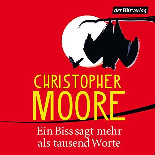 Buchseite und Rezensionen zu 'Ein Biss sagt mehr als tausend Worte' von Christopher Moore