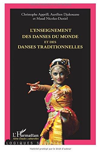L'enseignement des danses du monde et des danses traditionnelles por Christophe Apprill