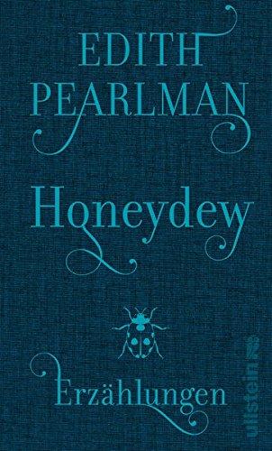 Honeydew: Erzählungen