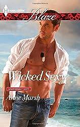 Wicked Sexy (Harlequin Blaze\Uniformly Hot!) by Anne Marsh (2014-06-17)