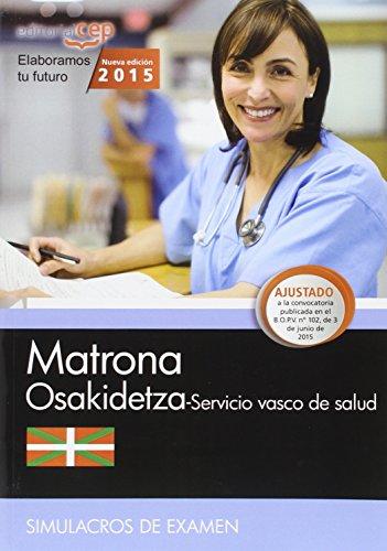 MATRONA SERVICIO VASCO DE SALUD OSAKIDETZA SIMULACROS DE EXAMEN