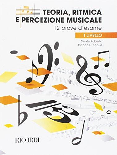 Teoria, ritmica e percezione musicale - I livello