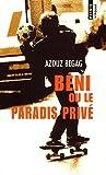 Beni ou le paradis prive