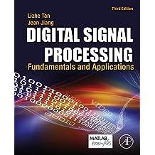 Digital Signal Processing: Fundamentals and Applications (English Edition)