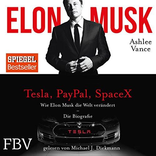Wie-Elon-Musk-die-Welt-verndert-Die-Biografie