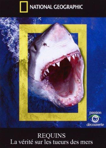 Bild von National Geographic - Requins - La vérité sur les tueurs des mers