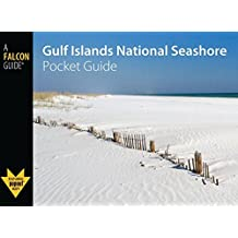 Gulf Islands National Seashore Pocket Guide (Falcon Pocket Guides Series) by Randi Minetor (2009-10-01)
