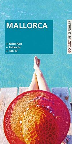 GO VISTA Plus: Reiseführer Mallorca (Mit App und Faltkarte)