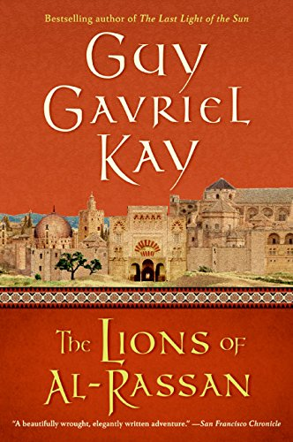 The Lions of Al-Rassan por Guy Gavriel Kay