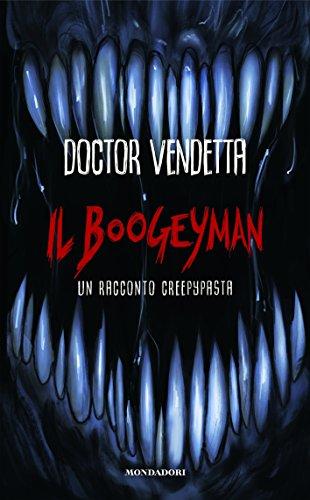 Il Boogeyman. Un racconto Creepypasta