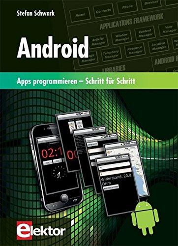 Android: Apps programmieren - Schritt für Schritt