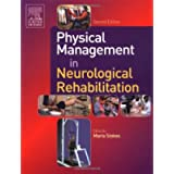 Physical Management in Neurological Rehabilitation (Physiotherapy Essentials)