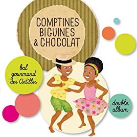 Comptines, biguines & chocolat (Bal gourmand des Antilles)