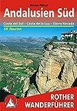 Andalusien Süd. Costa del Sol, Costa de la Luz, Sierra Nevada. 50 Touren. (Rother Wanderführer)