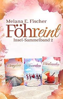 Föhreint Insel-Sammelband 2 von [Fischer, Melana E. ]