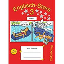 Englisch-Stars - Allgemeine Ausgabe: 3. Schuljahr - Übungsheft Comics: Mit Lösungen