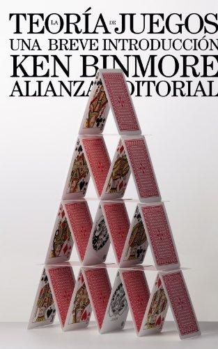 La teoría de juegos: Una breve introducción (El Libro De Bolsillo - Ciencias Sociales) por Ken Binmore