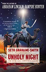 Unholy Night by Seth Grahame-Smith (2012-11-13)