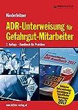 ADR-Unterweisung für Gefahrgut-Mitarbeiter 2. Auflage: Handbuch für Praktiker